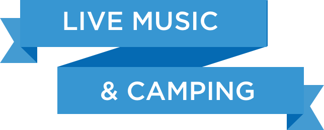 Live music & Camping